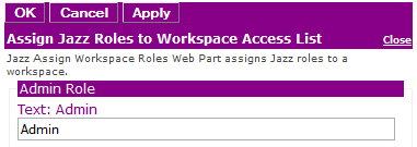 Figure 2: Editor for Assign Jazz Roles to Workspace Access List